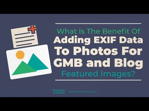 What Are Your Thoughts On HoudahGeo And How Does Adding EXIF Data Affect The GMB Page - YouTube