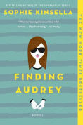 Title: Finding Audrey, Author: Sophie Kinsella