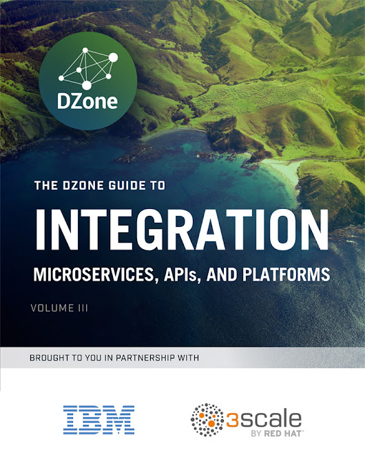 Integration: Microservices, APIs, and Platforms - Dzone Research Guides