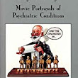Reel Psychiatry: Movie Portrayals of Psychiatric Conditions