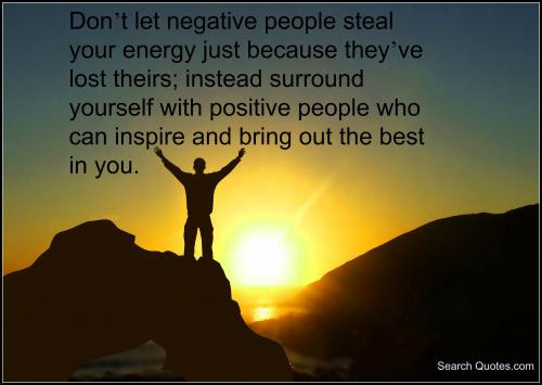 Quotes About Positive And Negative Energy 35 Quotes