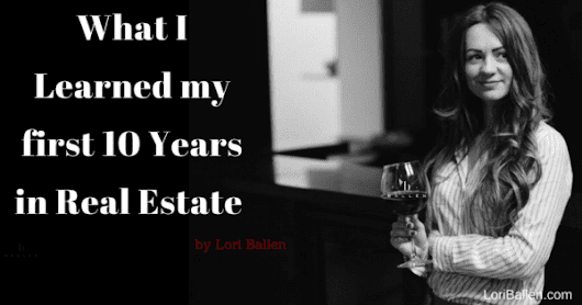 What I Learned in Real Estate, The First 10 years