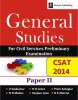 General Studies for Civil Services Preliminary Examination Paper II : CSAT 2014 1st Edition