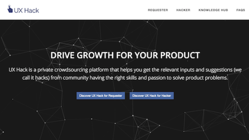 UX Hack: UX Hack - private crowdsourcing platform to drive product growth