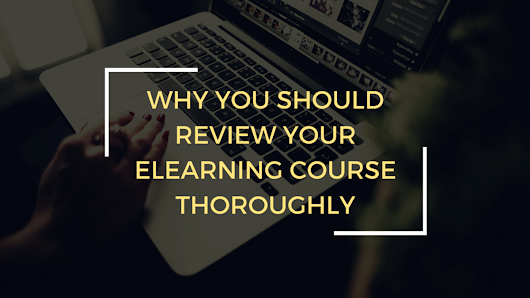 5 Reasons An eLearning Course Review Is Essential – zipBoard