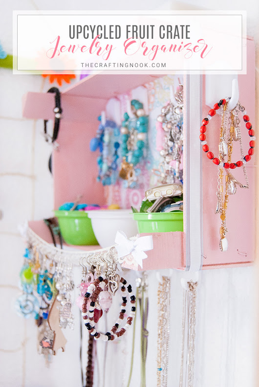 Upcycled Fruit Crate Jewelry Organizer | The Crafting Nook by Titicrafty