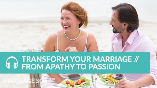 Transform Your Marriage From Apathy to Passion - Debra Macleod