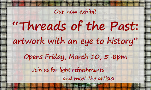 Threads Of The Past, An Exhibit Of Art And History