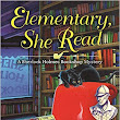 **Giveaway**Elementary She Read by Vicki Delany **Review**