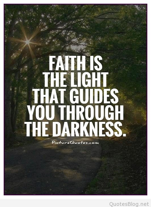 Quotes About From Darkness To Light 97 Quotes