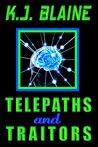 Telepaths and Traitors (Phoenix Chronicles, #1)