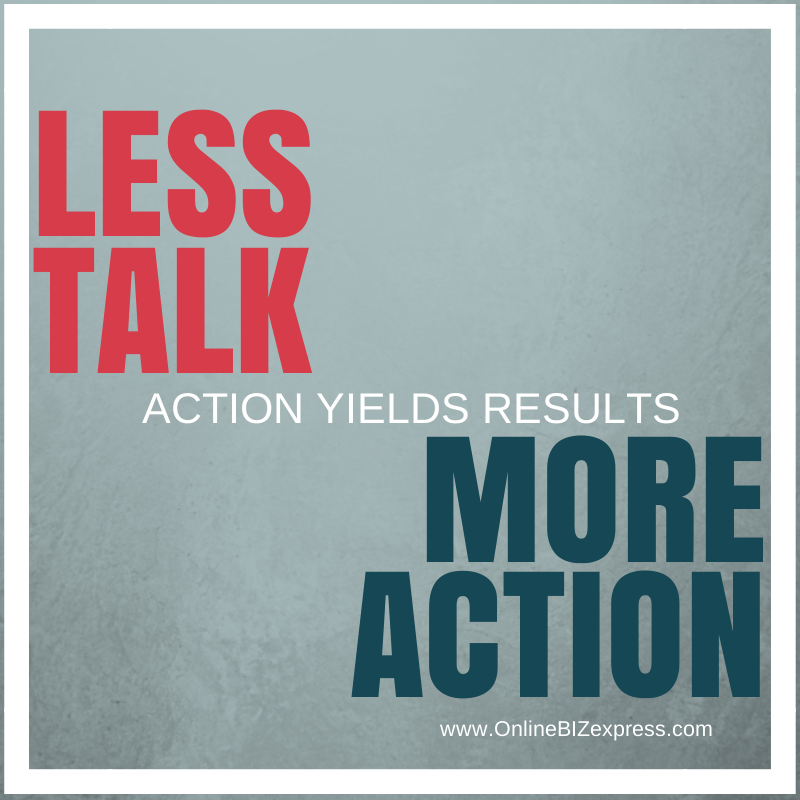 Quotes About Less Talk More Action 13 Quotes