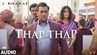 Thap Thap Lyrics - Salman Khan - Bharat