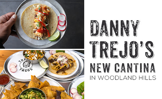 Danny Trejo's New Cantina in Woodland Hills