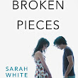 Review: Our Broken Pieces by Sarah White