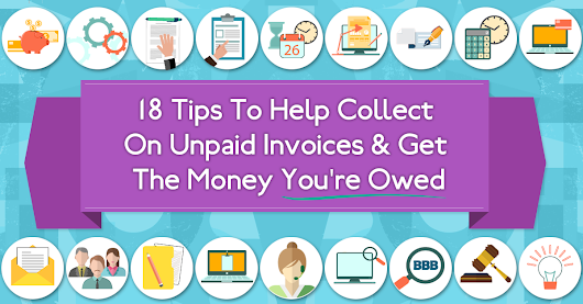 18 Tips To Help Collect On Unpaid Invoices & Get The Money You're Owed - Bill Flight