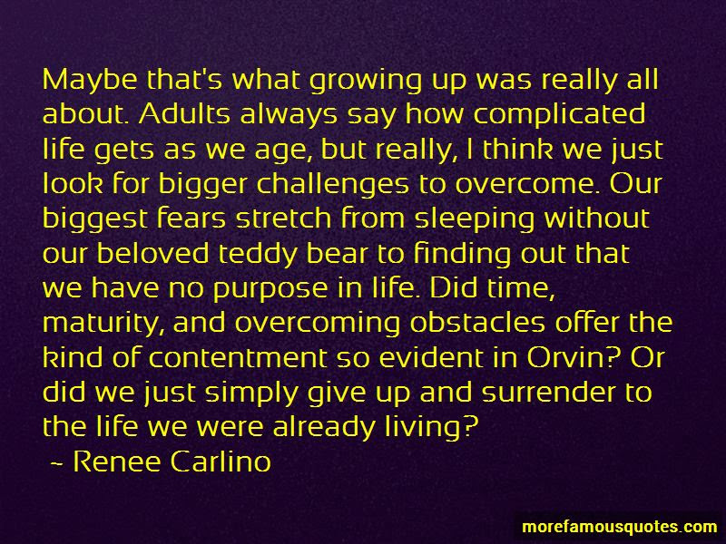 Quotes About Growing Up And Maturity Top 29 Growing Up And Maturity
