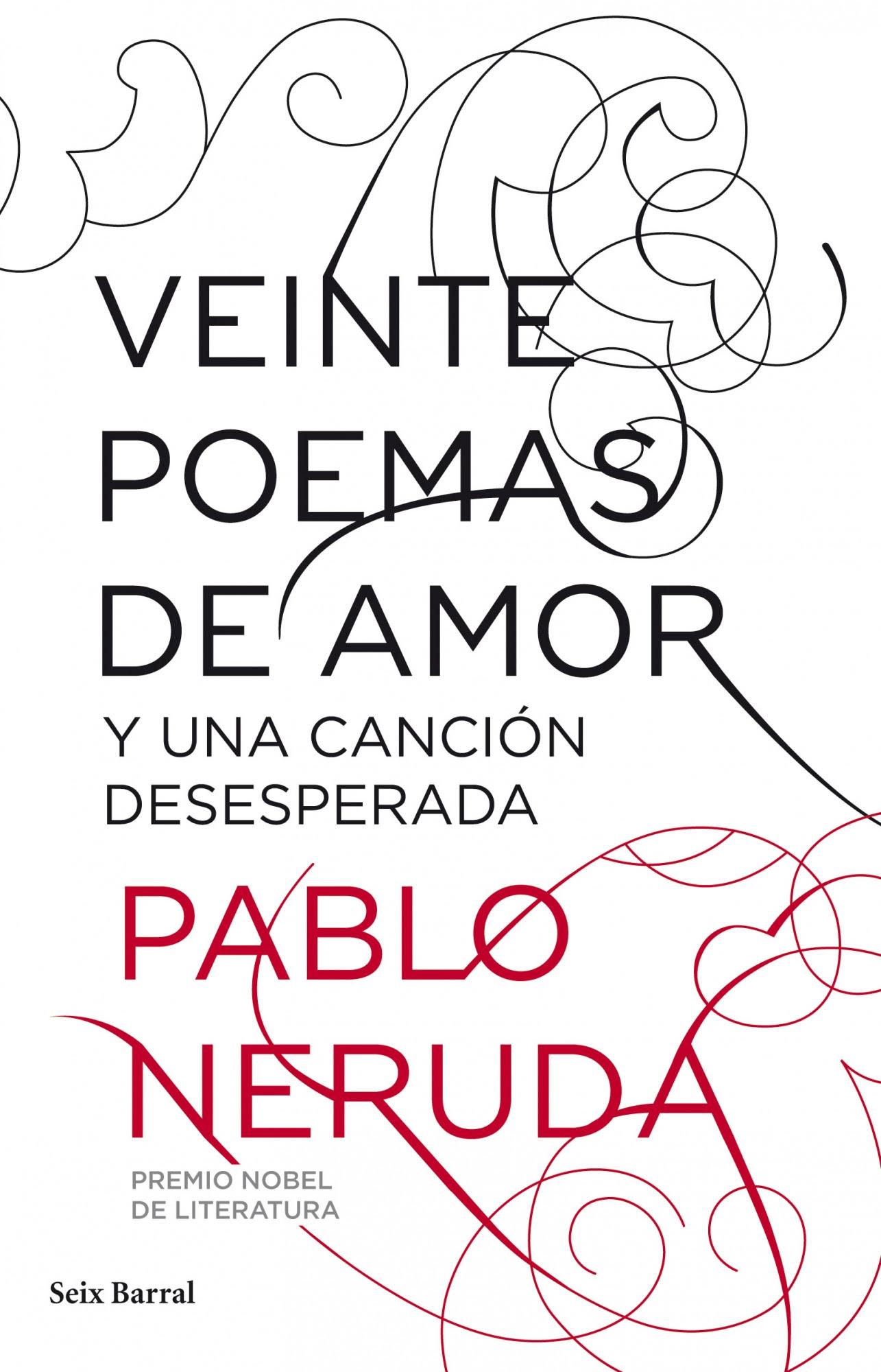 Poema Xv Pablo Neruda Momentos Volopapilio