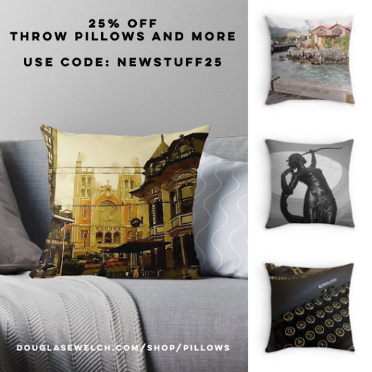 My Word with Douglas E. Welch » 25% Off Throw Pillows and More Today from Douglas E. Welch's Shop