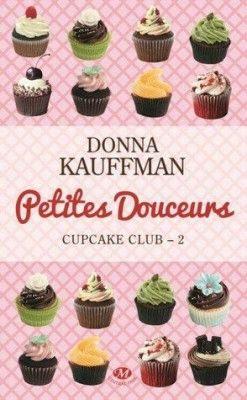 cupcake-club-romance,-tome-2---petites-douceurs-2746942-250-400