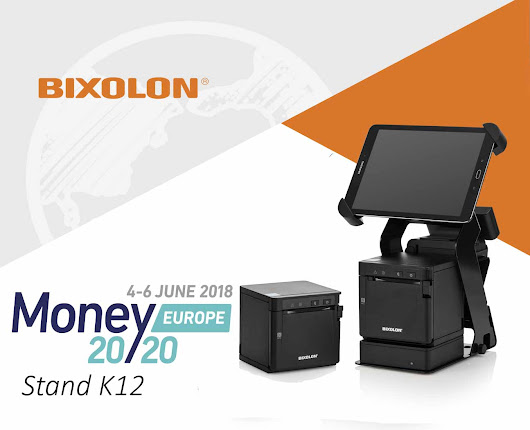 Discover a World of Payment Printing Applications with BIXOLON at Money 20/20 Europe 2018 -