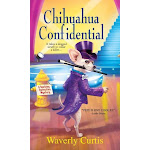 Chihuahua Confidential [Book]