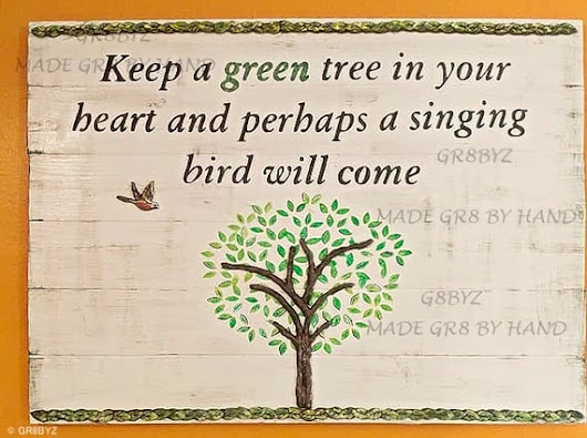 Keep a green tree in your heart and perhaps a singing bird will come Wood wall plaque decor handmade office decor housewarming gift