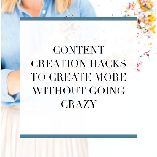 Content Creation Hacks to Create More without Going Crazy - Michaela Hoffman