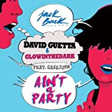 Ain't A Party (feat. Harrison) [Radio Edit] [Explicit]