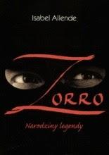 """Isabel Allende """"Zorro. Narodziny legendy"""""""