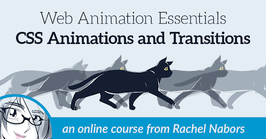 CSS Animations and Transitions Online Course