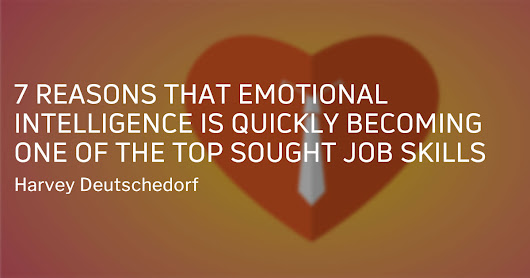 7 Reasons That Emotional Intelligence is Quickly Becoming One of the Top Sought Job Skills | Root Inc