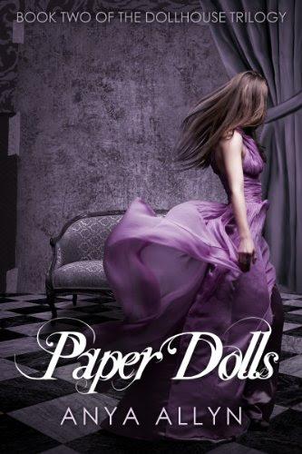 Paper Dolls (The Dollhouse Trilogy #2) by Anya Allyn