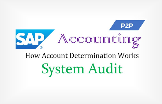 SAP Procure to Pay (P2P) Accounting and How to Audit | Adarsh Madrecha