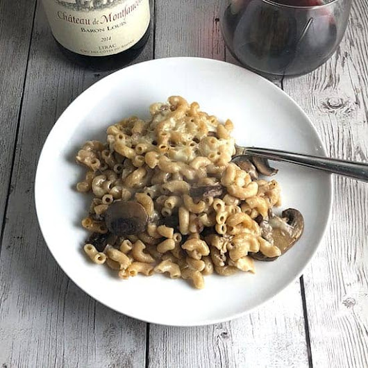Mushroom Mac and Cheese Casserole with Wine from Lirac #Winophiles | Cooking Chat