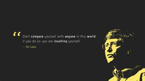 Wallpaper Don't compare, Insulting yourself, Bill Gates
