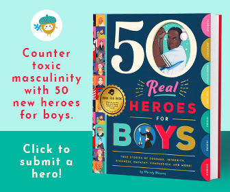 Submit a hero for 50 Real Heroes for Boys!