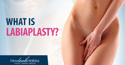 What is Labiaplasty? |