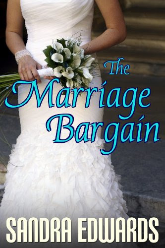 The Marriage Bargain (Billionaire Games: Book 1) by Sandra Edwards