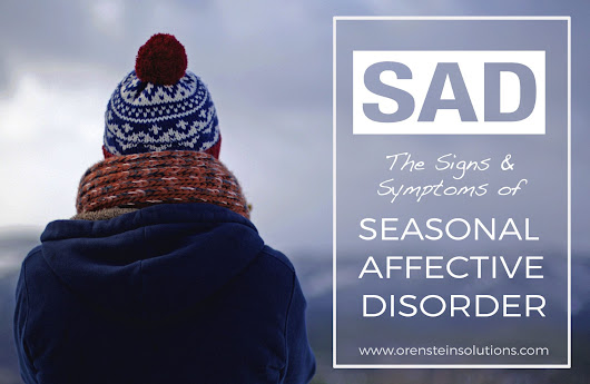 Are you feeling SAD? Symptoms of Seasonal Affective Disorder