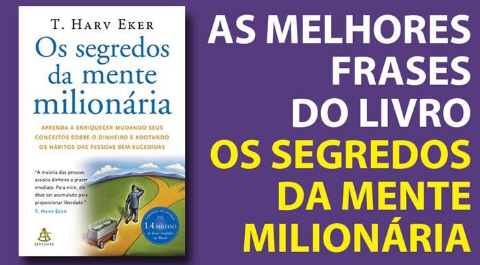 Livro Os Segredos Da Mente Milionaria As 75 Melhores Frases Do Livro