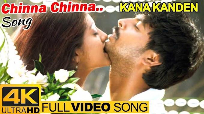 Kana Kanden | Chinna Chinna Video Song 4K