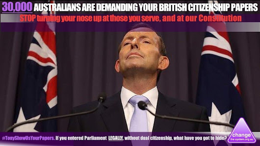 Tony Abbott: Show us your papers renouncing your British citizenship before you were elected.