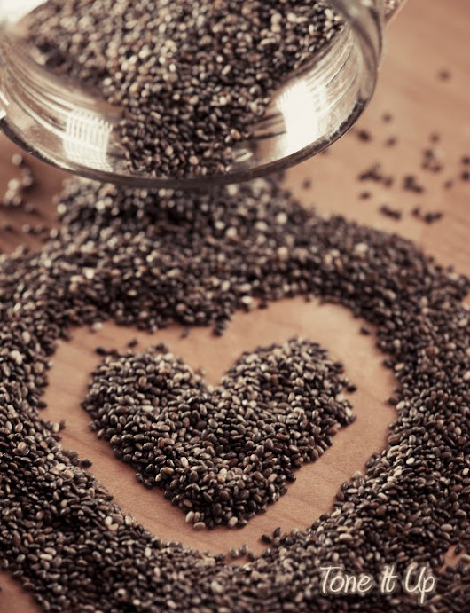 Tone It Up: 5 Reasons to Choose Chia Seeds