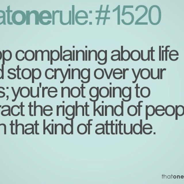 Quotes About Quit Complaining 49 Quotes