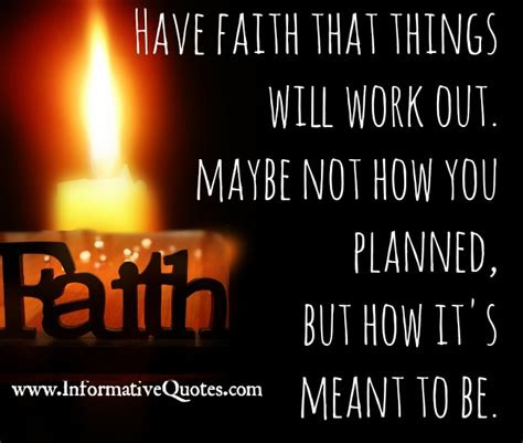 Have Faith Things Will Work Out Quotes