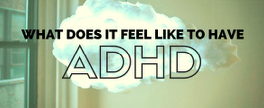 What Does It Feel Like To Have ADHD? ADHD'ers Tell All