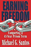 Earning Freedom