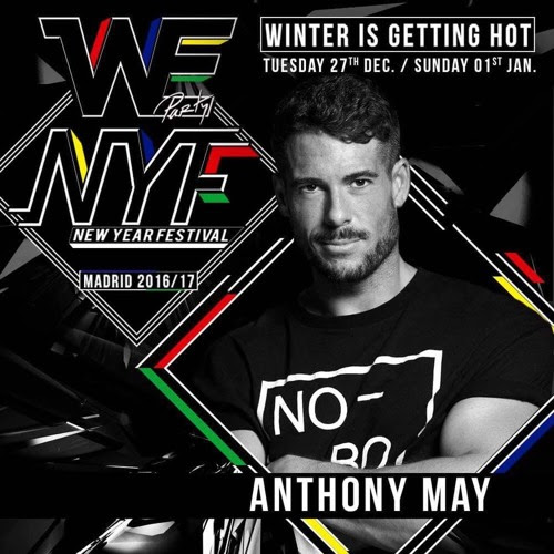 Weparty NEW YEAR FESTIVAL 2016 / 2017. Madrid. by Anthony May Dj