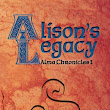 Alison's Legacy (Alma Chronicles Book 1)